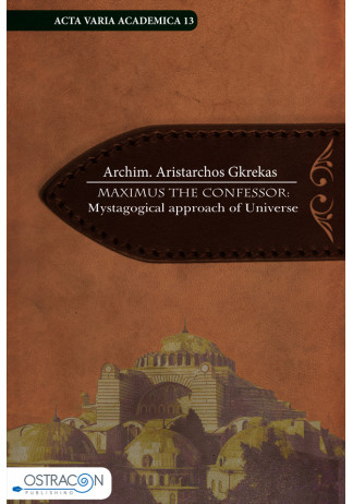 Maximus the Confesor: Mystagogical Approach of Universe